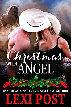 Christmas with Angel (Last Chance Book 1) by [Post, Lexi]