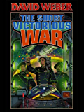 The Short Victorious War (Honor Harrington Book 3) (English Edition)