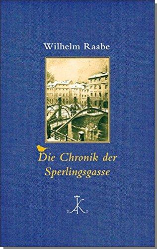Die Chronik der Sperlingsgasse: Roman (Erlesenes Lesen)