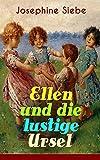 Ellen und die lustige Ursel: Schöner Jugendroman