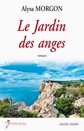 LE JARDIN DES ANGES par MORGON ALYSA