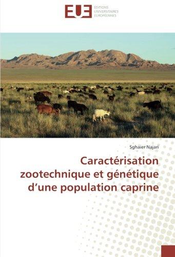 Caractérisation zootechnique et génétique d'une population caprine par Sghaier Najari