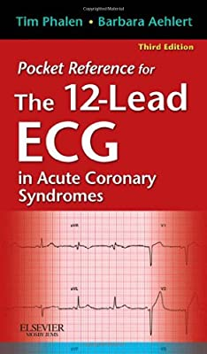 Pocket Reference for The 12-Lead ECG in Acute Coronary Syndromes, 3e by Mosby/JEMS