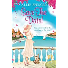 Save the Date by Allie Spencer (20-Jun-2013) Paperback