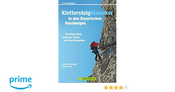Klettersteig Set Leihen Berchtesgaden : Klettersteigklassiker in den bayerischen hausbergen luftige