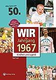 Wir vom Jahrgang 1967 - Kindheit und Jugend (Jahrgangsbände): 50. Geburtstag - Ralf Keß