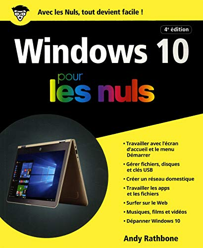 Windows 10 pour les Nuls, grand format, 4e par Andy RATHBONE