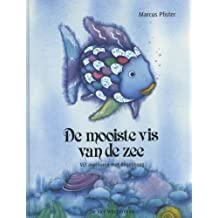 De mooiste vis van de zee: vijf avonturen met Regenboog (Een Vier Windstreken prentenboek)