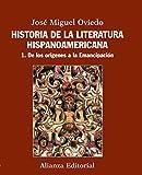 Historia de la literatura hispanoamericana: 1. De los orígenes a la Emancipación (El Libro Universitario - Manuales)