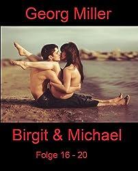 Birgit & Michael - Folge 16 - 20