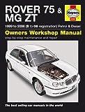 Rover 75/MG ZT Petrol & Diesel (99-06) Haynes Repair Manual (Service & Repair Manuals)