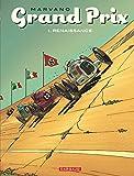 Grand Prix - tome 1 - Renaissance