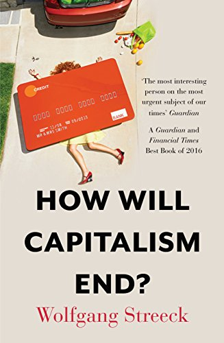 HOW WILL CAPITALISM END? [Paperback]