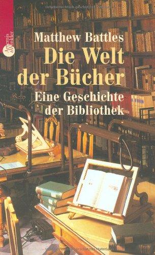 Buchseite und Rezensionen zu 'Die Welt der Bücher. Eine Geschichte der Bibliothek' von Matthew Battles