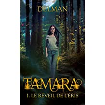 TAMARA : Le Réveil de l'Eris