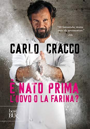 È nato prima luovo o la farina? (Italian Edition) eBook: Cracco ...