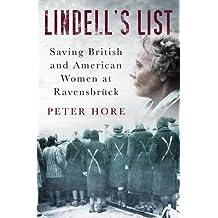 Lindell's List: Saving British and American Women at Ravensbrück