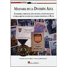 Militaria de la division azul (Stug3 (galland Books))