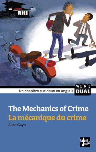 La mécanique du crime par Alice Caye