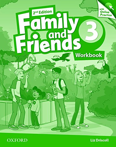 Family and friends. Workbook-Online practice. Per la Scuola elementare. Con espansione online: 3