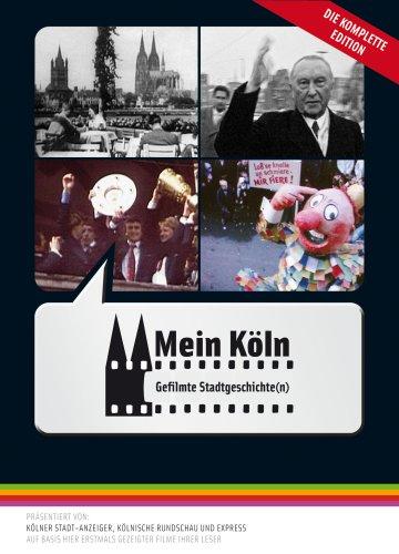 Mein Köln - Gefilmte Stadtgeschichte(n), 4 DVDs
