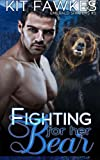 Fighting For Her Bear: Volume 5 (Emerald City Shifters)