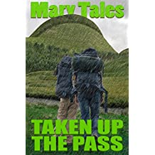 Taken Up The Pass: Multiple partner erotica (The Gang Book 1)