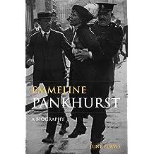 Emmeline Pankhurst: A Biography (Women's & Gender History) by June Purvis (2003-09-18)