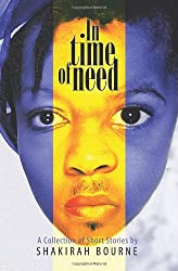 In Time of Need: A Collection of Short Stories