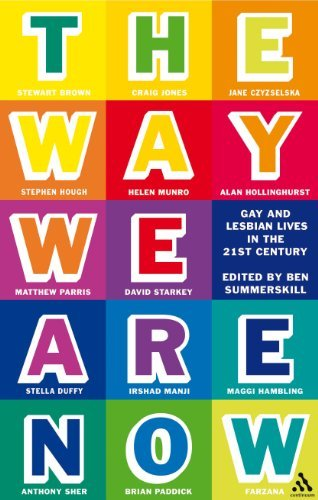 The Way We Are Now: Gay and Lesbian Lives in the 21st Century by Ben Summerskill (2006-04-26)