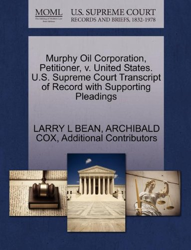 murphy-oil-corporation-petitioner-v-united-states-us-supreme-court-transcript-of-record-with-support