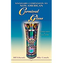 Standard Companion to Non-American Carnival Glass by Bill Edwards (2006-01-15)