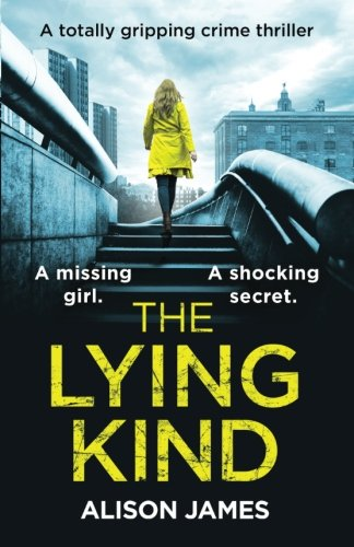 The Lying Kind: A totally gripping crime thriller: Volume 1 (Detective Rachel Prince)