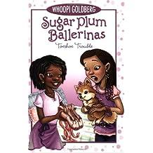 Sugar Plum Ballerinas #2: Toeshoe Trouble (Sugar Plum Ballerinas (Quality))
