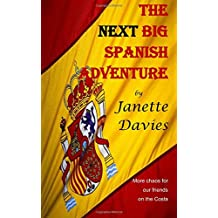 The Next Big Spanish Adventure: Volume 2 (The Big Spanish Adventure)