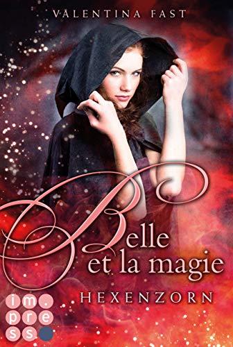 Belle et la magie 2: Hexenzorn -