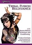 Tribal Fusion Bellydance With Sharon Kihara [DVD] [Region 1] [US Import] [NTSC]