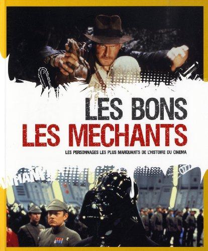 Les bons - les méchants : Les personnages les plus marquants de l'histoire du cinéma par Fien Meynendonckx