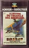 mystère du Triangle des Bermudes un film de Cardona Jr., René avec claudine auger - andrés garcía - vlady marina - john huston