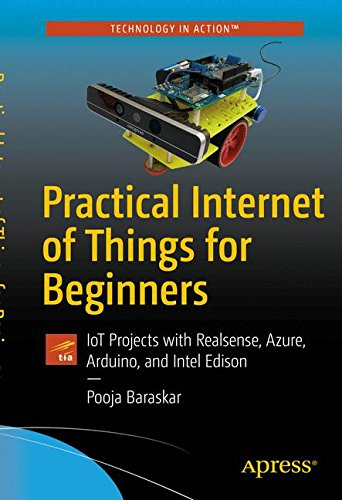 Practical Internet of Things for Beginners: IoT Projects