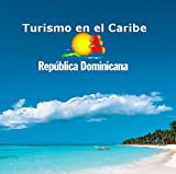 Turismo en el caribe: República Dominicana
