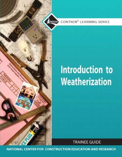 Introduction to Weatherization TG module (Nccer Contren Learning Series)