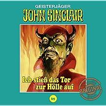 John Sinclair Tonstudio Braun - Folge 69: Ich stieß das Tor zur Hölle auf. Teil 1 von 3.
