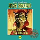 John Sinclair Tonstudio Braun - Folge 69: Ich stieß das Tor zur Hölle auf. Teil 1 von 3 - Jason Dark