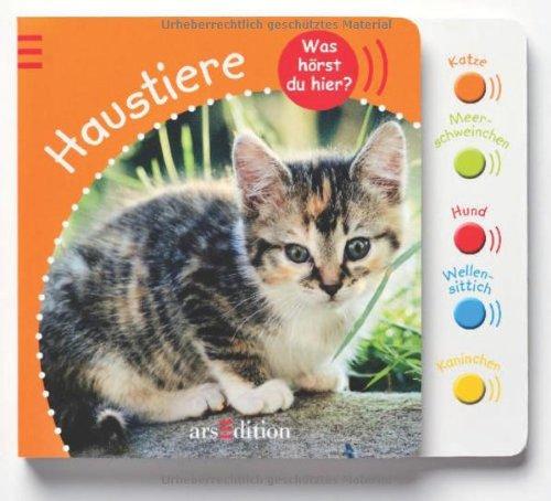 Preisvergleich Produktbild Was hörst du hier Haustiere: mit Tierfotos