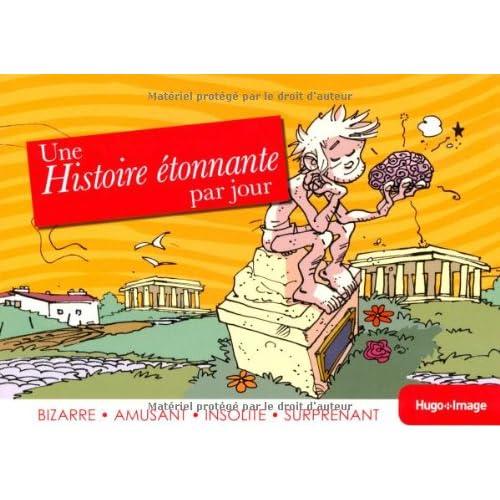 HISTOIRE ETONNANTE PAR JOUR 13