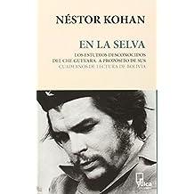 En La Selva - Los Estudios Desconocidos De Che Guevara (Pagran)