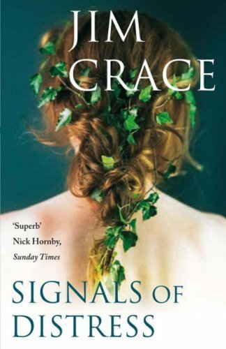 Signals of Distress by Jim Crace (2008-01-04)