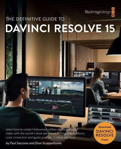 Pdf download the definitive guide to davinci resolve 15 editing pdf download the definitive guide to davinci resolve 15 editing color audio and effects the blackmagic design learning series ebook epub book by fandeluxe Image collections