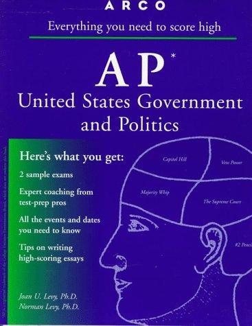 AP US Government & Politics 2E (Ap United States Government and Politics, 2nd ed) 2nd edition by Arco (1997) Paperback